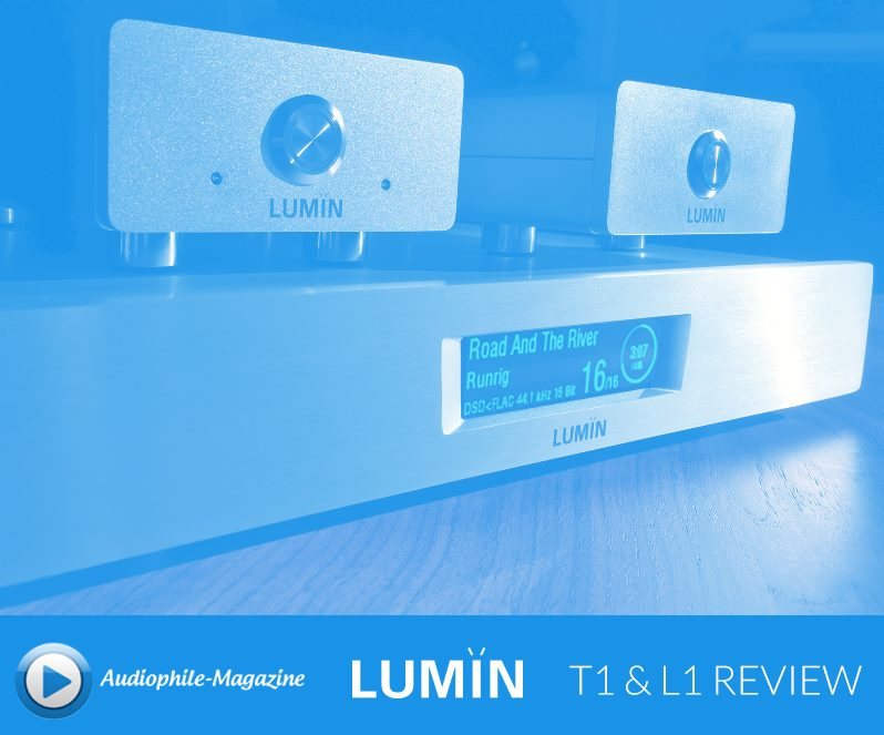 AUDIOPHILE MAGAZINE LUMIN T1 review